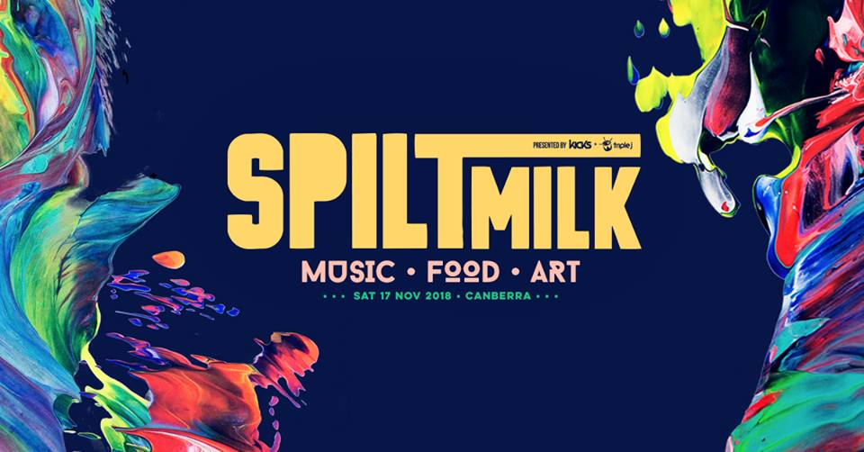 JUST ANNOUNCED: Spilt Milk Festival